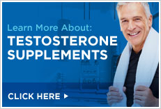 Learn More About: Testosterone Supplements